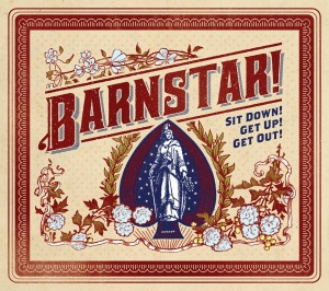 Barnstar! Sit Down! Get Up! Get Out!