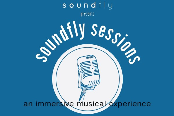 WIN TICKETS TO SOUNDFLY SESSIONS AT LE POISSON ROUGE!