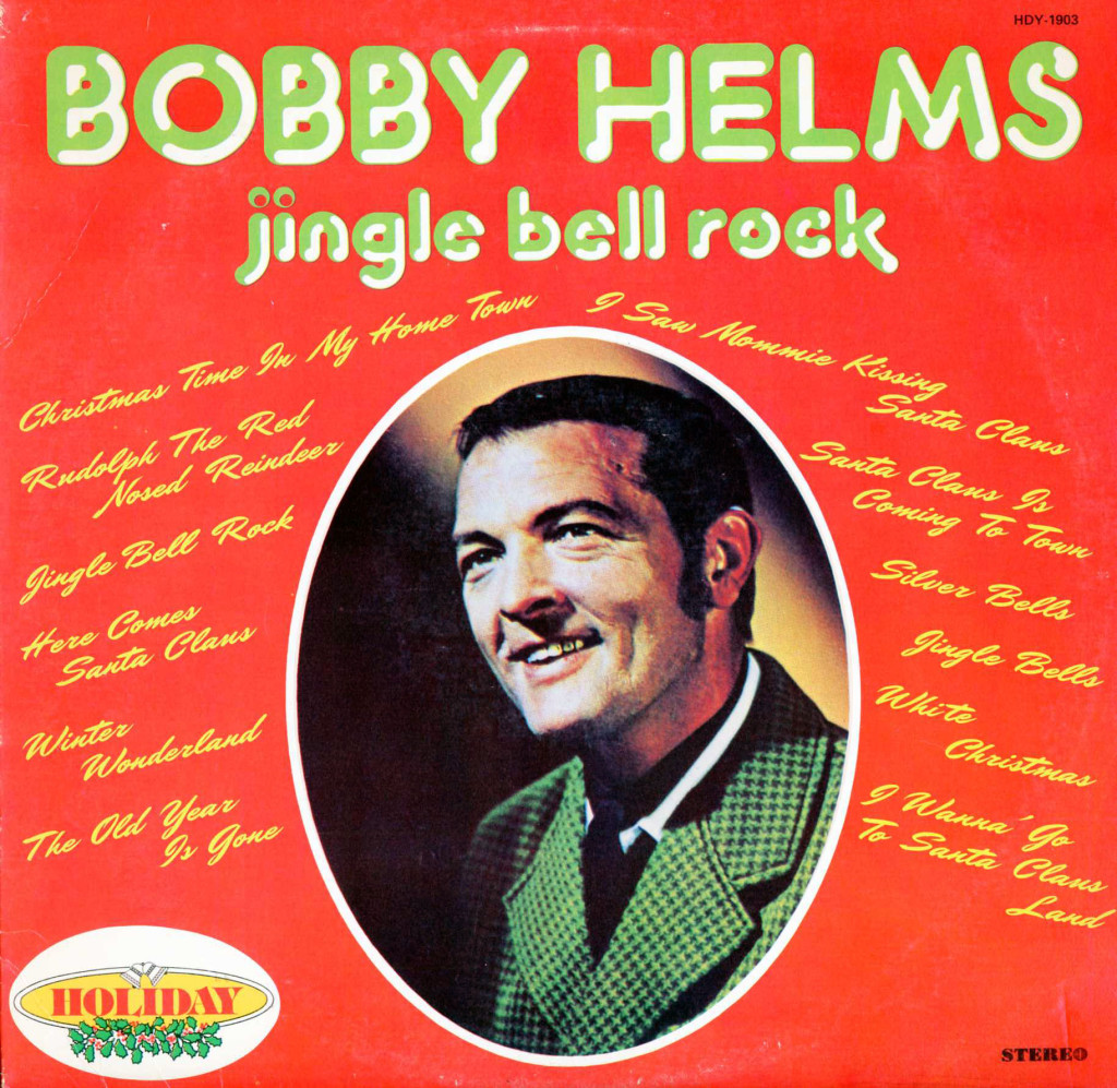 Jingle Bell Rock -Bobby Helms