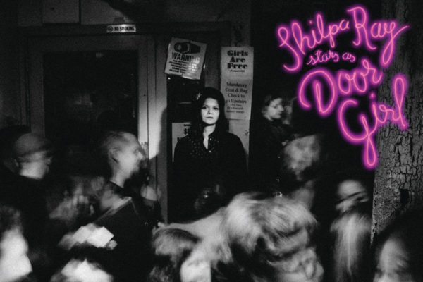 ALBUM REVIEW: 'SHILPA RAY STARS AS DOOR GIRL' BY SHILPA RAY