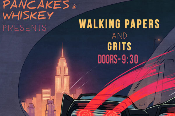 PANCAKES & WHISKEY PRESENTS: WALKING PAPERS AT MERCURY LOUNGE ON NOV 26