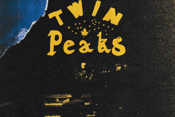 NEW TWIN PEAKS LP 'LOOKOUT LOW' IS DRIPPING WITH GOOD CLASSIC VIBES